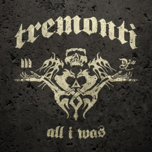 cover_tremonti-all-i-was